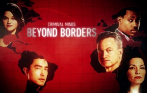 Criminal Minds Beyond Borders TV Series Computer Wallpaper