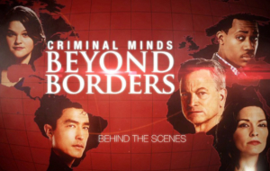 Criminal Minds Beyond Borders TV Series HD Desktop